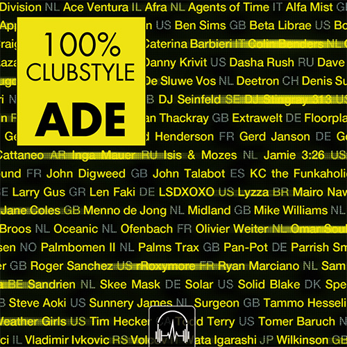 100% Clubstyle Amsterdam Dance Event 2019