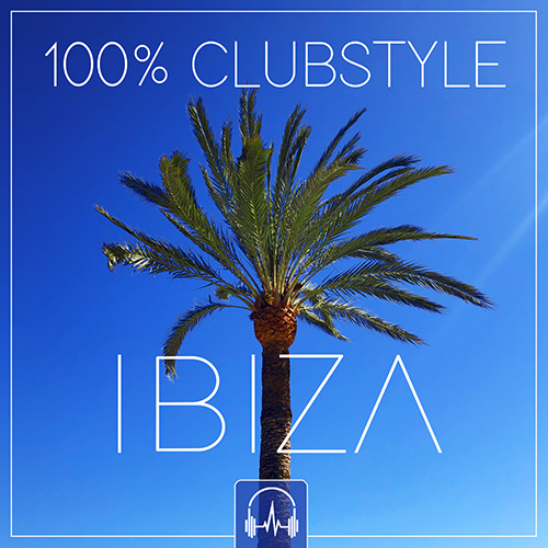 100% Clubstyle IBIZA 2019