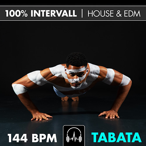100% Intervall - HOUSE & EDM (Tabata)