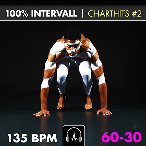100% Intervall Charthits #2 (60-30) 135 BPM