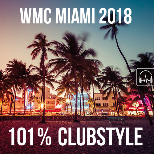 101% Clubstyle Miami 2018