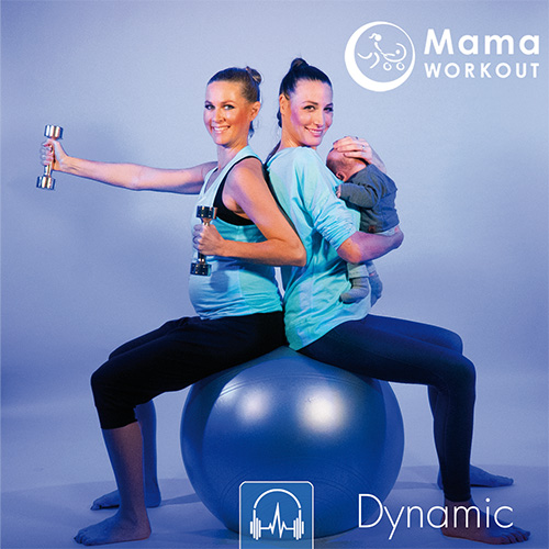 MamaWORKOUT - DYNAMIC