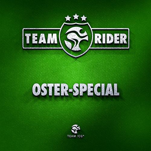 Teamrider Oster-Special