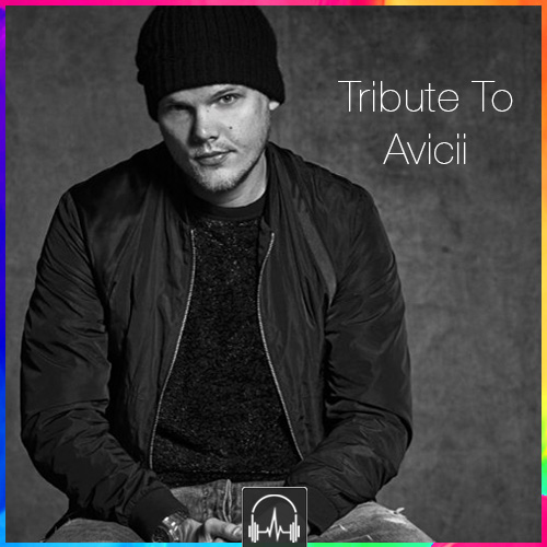 Tribute To Avicii