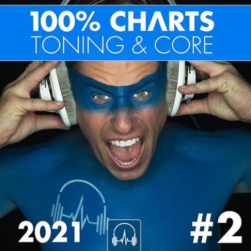 100% CHARTS 2021  #2 (Toning & Core)